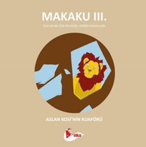 Makaku 3. Aslan Kosi'nin Kuaförü