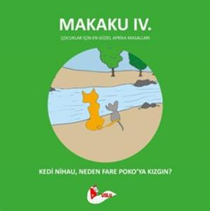 Makaku 4. Kedi Nihau, Neden Fare Poko'ya Kızgın?