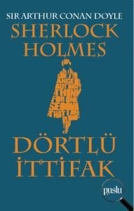 Sherlock Holmes- Dörtlü İttifak