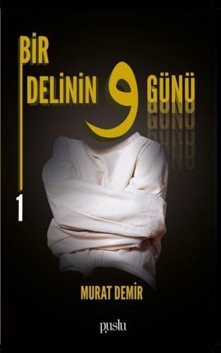 Bir Delinin 9 Günü-1 %35 indirimli Murat Demir