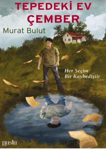 Tepedeki Ev - Çember Murat Bulut