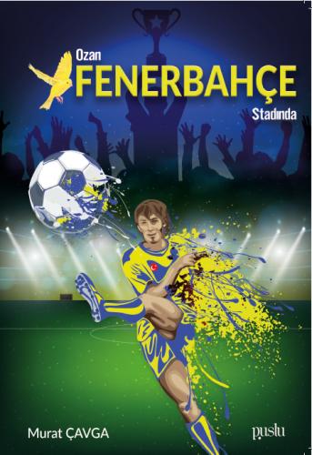 Ozan Fenerbahçe Stadında Murat Çavga