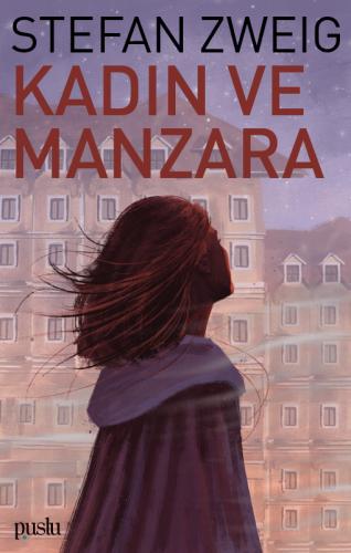 Kadın Ve Manzara Stefan Zweig