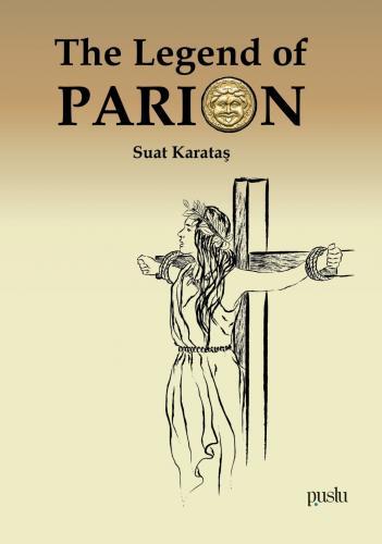 The Legend of Parion Suat Karataş