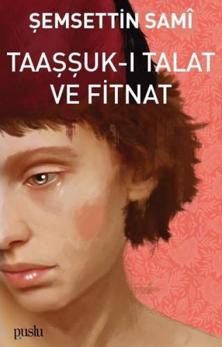 Taaşşuk-ı Talat ve Fitnat Şemsettin Sami